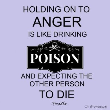 "A purple poster with the quote ""Holding on to anger is like drinking poison and expecting the other person to die."""