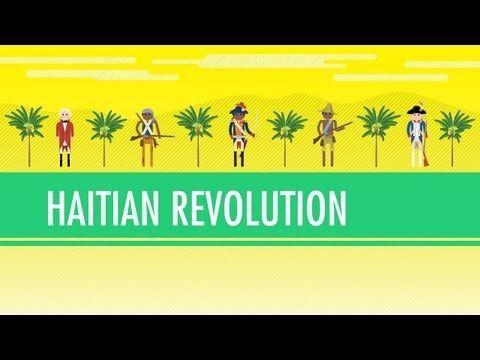 Merengue History Context:   Haitian Revolutions: Crash Course World History #30