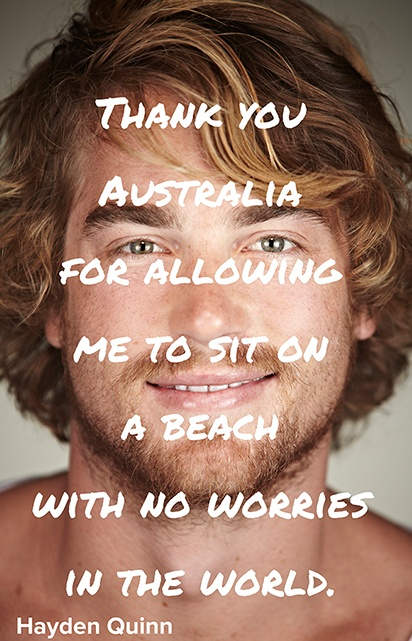 'Thank you Australia for allowing me to sit on a beach with no worries in the world' - Hayden Quinn #ThankYouAustralia