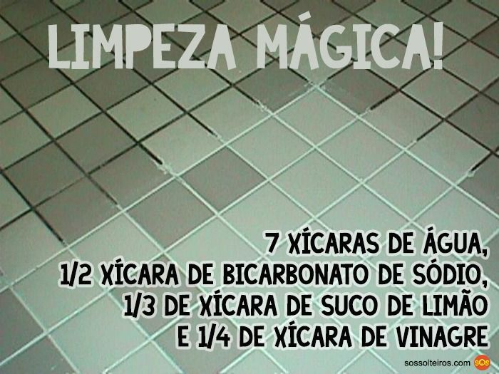 limpeza magica vinagre limao bicarbonato piso