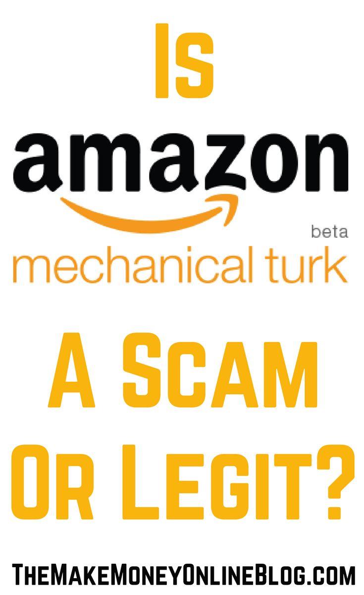 Is Amazon Mechanical Turk A Scam, Legit Or Digital Sweatshop?  https://themakemoneyonlineblog.com/is-amazon-mechanical-turk-a-scam