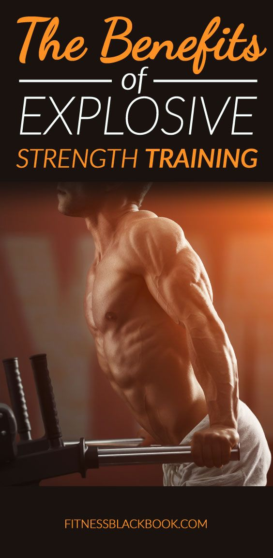 Explosive training is a way to wake up the nervous system ... which allows you to gain strength.
