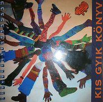 Eplényi Anna (szerk.): Kis GYIK könyv - CD melléklettel