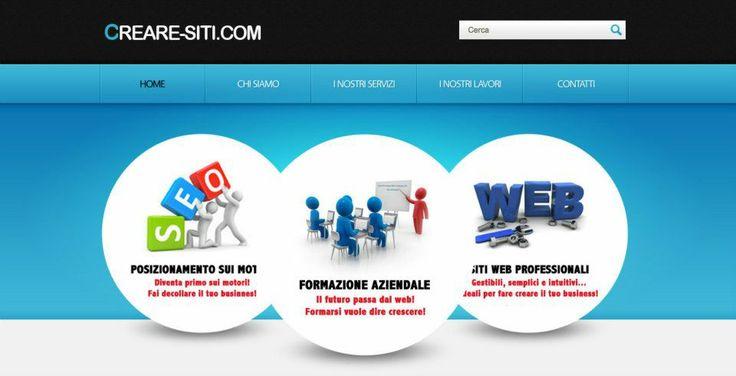 Creare-siti.com mette insieme l'esperienza quasi decennale di prestigiosi professionisti del web allo scopo di offrire alle azienda siti web personalizzati di altissima qualità a prezzi altamente competitivi.   http://www.creare-siti.com/