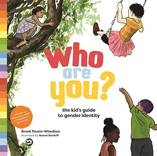Who Are You?: The Kid's Guide to Gender Identity by Brook... https://www.amazon.ca/dp/1785927280/ref=cm_sw_r_pi_dp_x_c858zbRZGMCF8