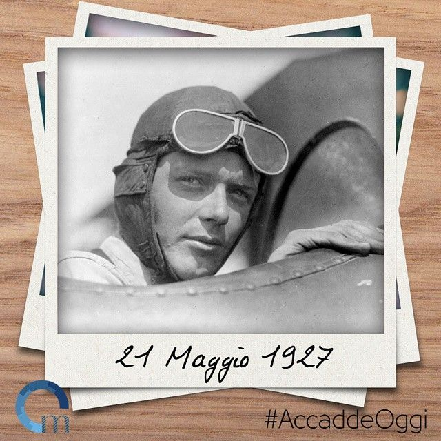 #21maggio 1927: viene effettuato il primo volo aereo transatlantico senza scali