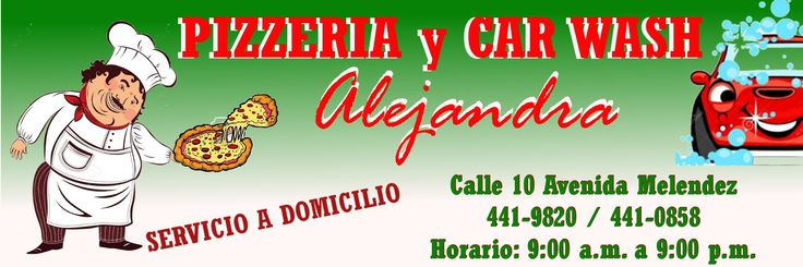 PIZZERIA y CAR WASH ALEJANDRA #COLON - SERVICIO A DOMICILIO.