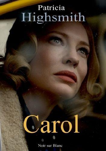 zwyczajnie i szaro?: Carol - Patricia Highsmith