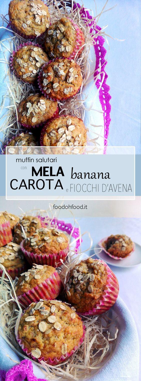 Muffin salutari con banana, mela, carote e fiocchi d'avena