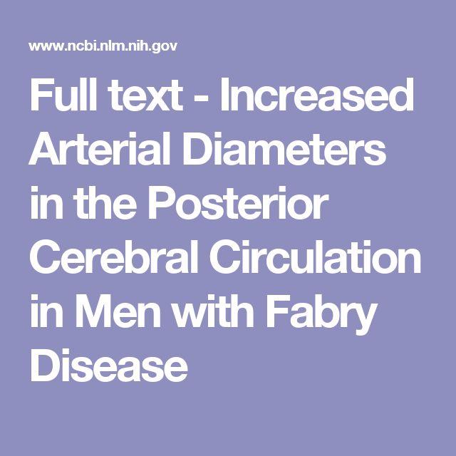 Full text - Increased Arterial Diameters in the Posterior Cerebral Circulation in Men with Fabry Disease