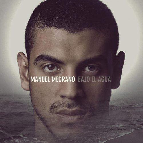 Manuel Medrano: letra de Bajo el agua | Musixmatch