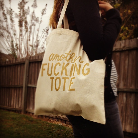Another Fucking Tote por AnotherFingTote  , via @Etsy.