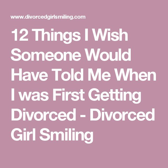 12 Things I Wish Someone Would Have Told Me When I was First Getting Divorced - Divorced Girl Smiling