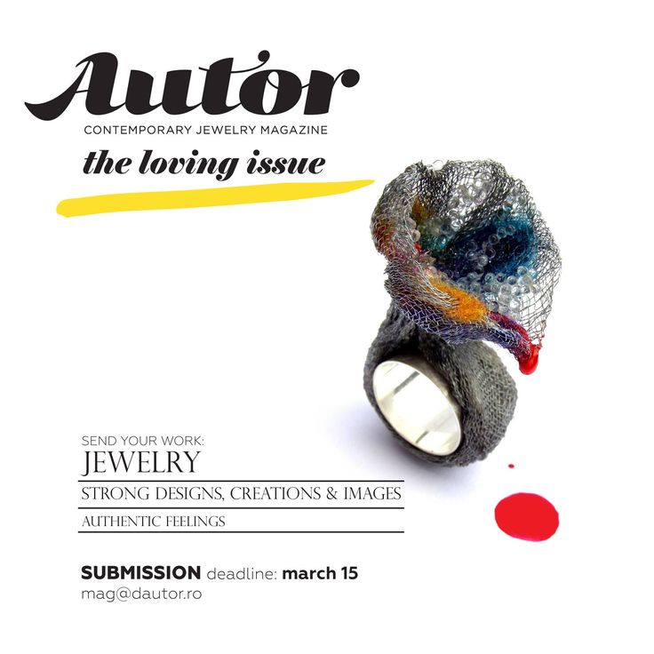 LET THERE BE LOVE! Submissions for AUTOR MAGAZINE #2, The Loving Issue, are now open! Send us your dazzling, passionate work via mag@dautor.ro! We're looking for: one of a kind jewelry designs, strong visuals, honest writing, intimacy&reality. Drop us a line!  http://www.dautor.ro/en/autor-magazine-2-submissions/
