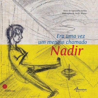 Era uma vez um menino chamado Nadir de Agostinho Santos