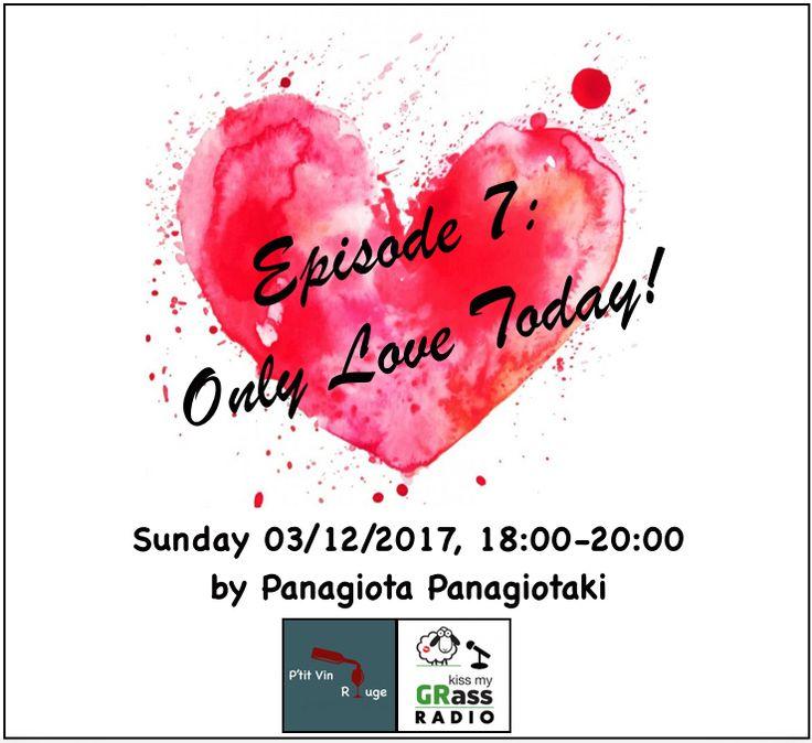 Only Love Today! Πάλι ο νους αναζητούσε θέμα για το νέο επεισόδιο του P'tit Vin Rouge, του πρώτου...