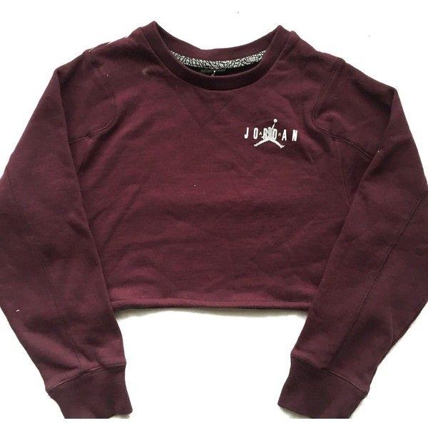 15e0d7a2a4d4e4 Reworked Jordan Crop Sweatshirt Burgundy ( 48) ❤ liked on Polyvore  featuring tops