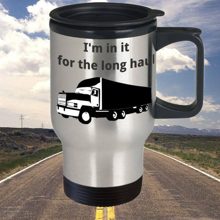 Truckers Thermal Travel Mug 'I'm in it for the Long Haul', Trucker Gift, Stainless Steel, Double-Walled by PortunaghDesign on Etsy