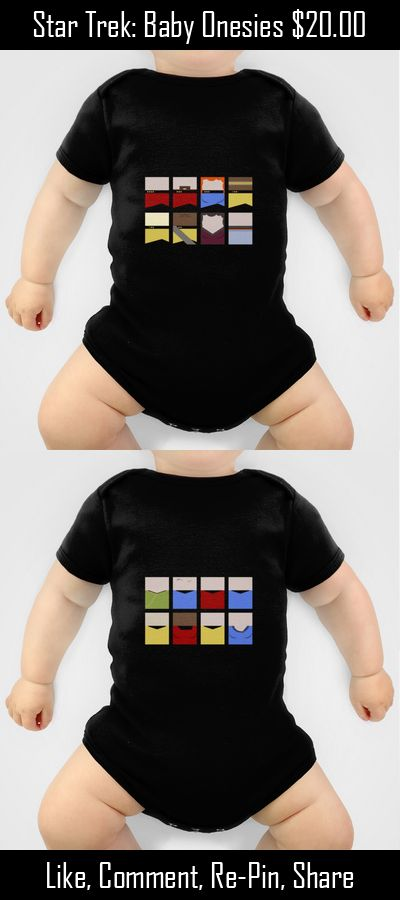 """Star Trek baby onesies.  All of your favourite characters from Star Trek: The Original Series TOS, Star Trek: Voyager VOY, Star Trek: Deep Space 9 DS9, Star Trek: Enterprise ENT, and Star Trek: The Next Generation: TNG are available.  Including a great """"He's my Number One Dad"""" onesie.  Choose your favourite captain - Kirk, Picard, Archer, Janeway, or Sisko - or go for your favourite Doctor, engineer, or ever a crew group shot.  #StarTrek #Baby"""