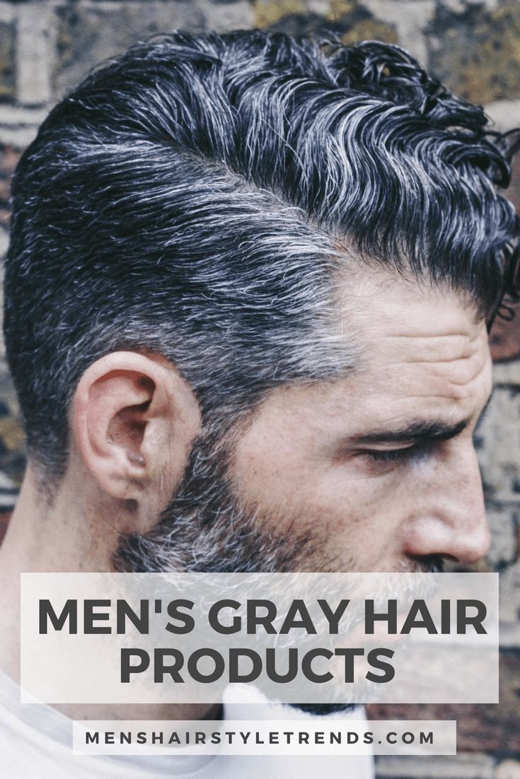 Best Hair Products For Men For All Hair Types 2020 Ultimate Guide Grey Hair Men Cool Hairstyles For Men Mens Hairstyles