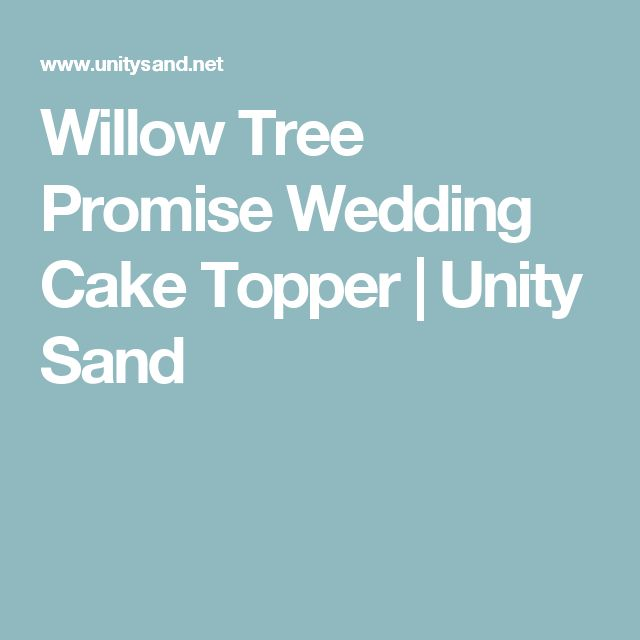Willow Tree Promise Wedding Cake Topper | Unity Sand