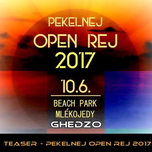 GHEDZO -  Teaser - Pekelnej Open Rej 2017 - Mlékojedy 10.6. by Pekelnej Bar on SoundCloud