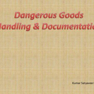 Kumar Satyaveer   Handling Definitions HANDLING: means loading, unloading, packaging or unpacking dangerous goods in a means of containment for the purpos. http://slidehot.com/resources/dglar.65049/