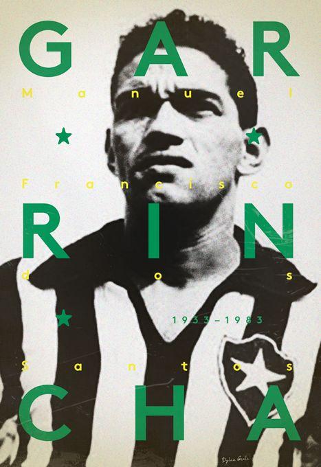 Football Legends by Dylan Giala. Manuel Francisco dos Santos, known as Mané Garrincha, Botafogo