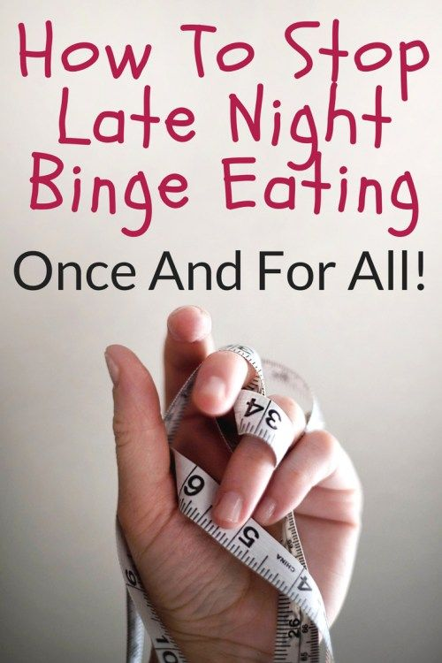 how to stop late night snacking once and for all! 11 awesome tips that actually work