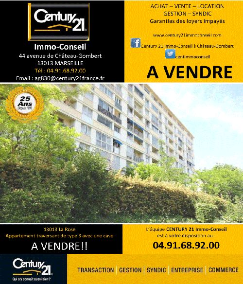 C à Vendre !!! Appartement traversant de type 3 avec une cave situé à Marseille 13013 - La Rose – à Century21 Immo Conseil à Marseille Chateau Gombert.
