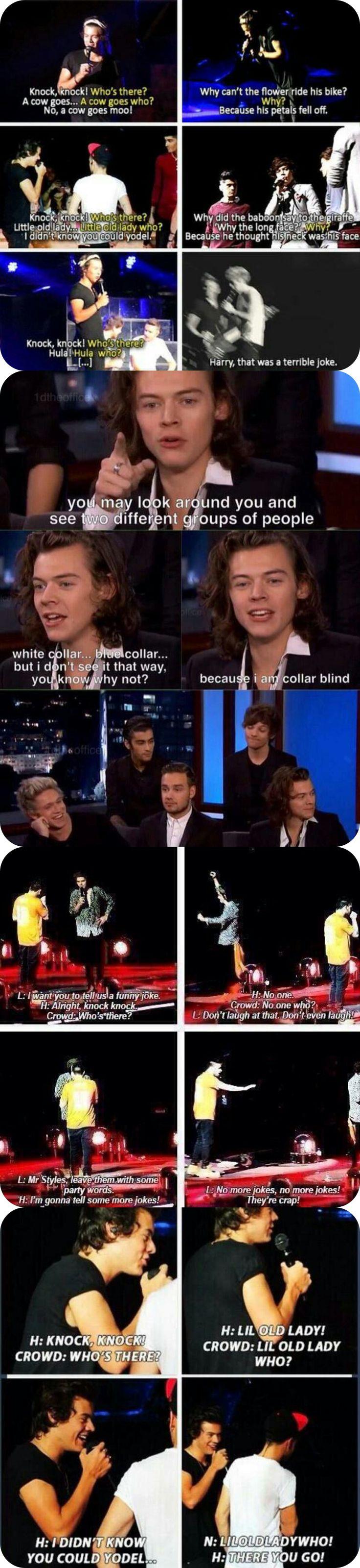Harry Styles ❥ and his jokes<<haha I love hazzas jokes! I always laugh