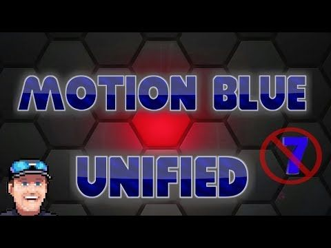 MBU, Motion Blue Unified, aka, Motion Blue 7 - A base image for