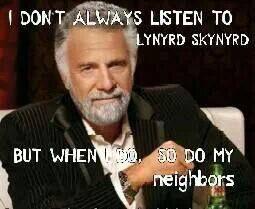 The Most Interesting Man likes Lynyrd Skynyrd