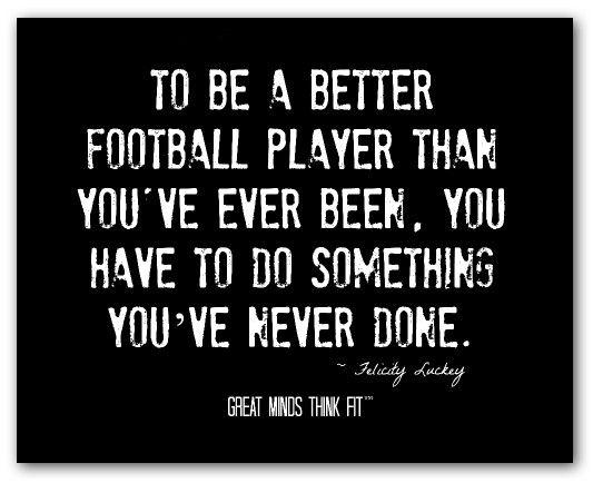 motivational football sayings   Football Quotes for Inspiration, Motivation and Success