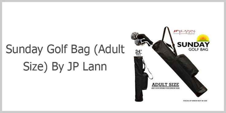 Sunday Golf Bag Review :http://www.bestgolfy.com/sunday-golf-bag-adult-size-by-jp-lann-review/