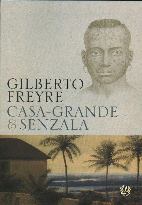 A TRADUÇÃO DO BRASIL EM GILBERTO FREYRE