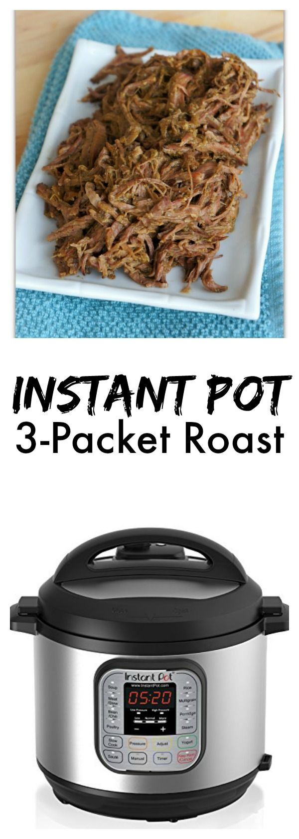 "Instant Pot 3 Packet Roast–a super easy and fast way to make an incredibly tender and flavored roast. You'll just need a packet of ranch, Italian dressing mix and brown gravy along with a chuck roast for this recipe. If you prefer to make homemade versions of these ""packets"" I have those recipes for you too!"