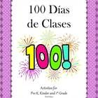 100 Dias de Clases  100 Dias de Clases is an ideal theme for the month of February. The activities included are hands-on, fun, and engaging. Many o...