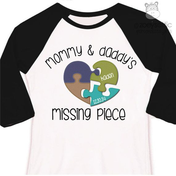 Missing Puzzle Piece Quote: Adoption Shirt Mommy And Daddy's Missing Piece Puzzle