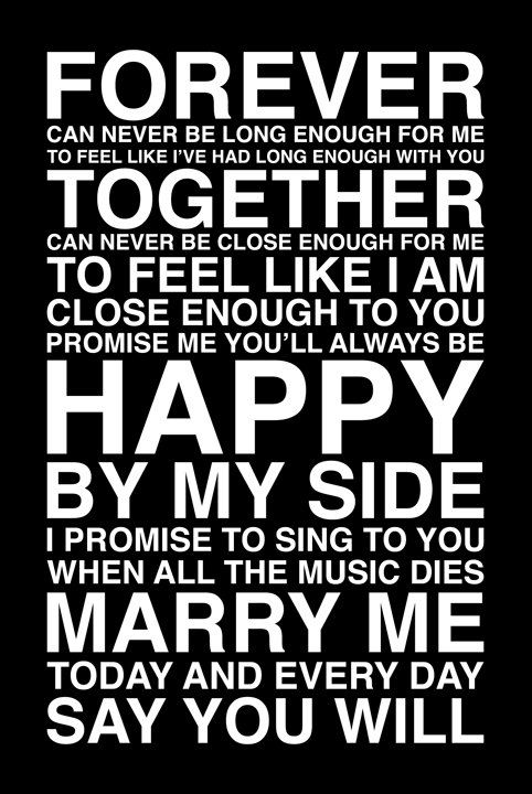 """Promise me you'll always be happy by my side..."" one day I will have someone that is :)"