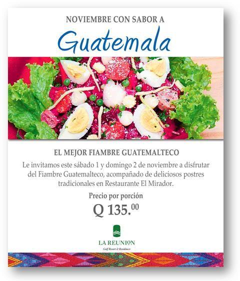 Noviembre con Sabor a Guatemala #fiambre #guatemala #noviembre #ElMirador #tradiciones