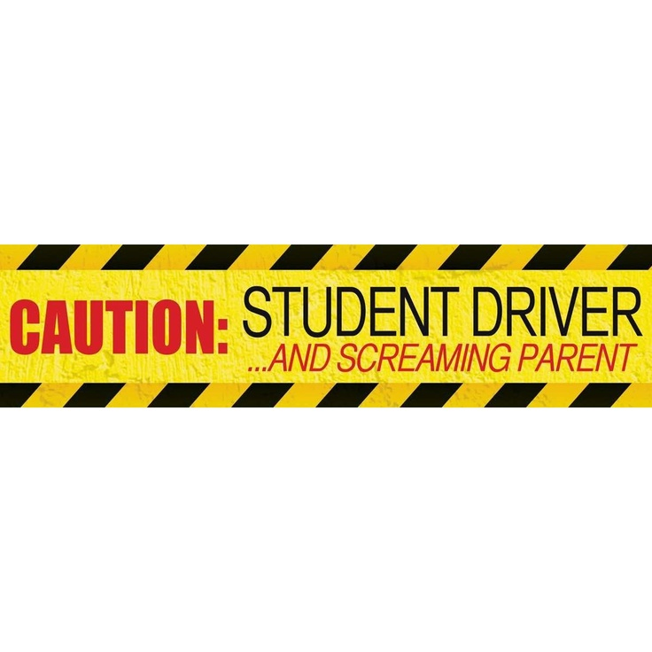 Magnacard magnetic bumper sticker caution student driver and screaming parent ordered it