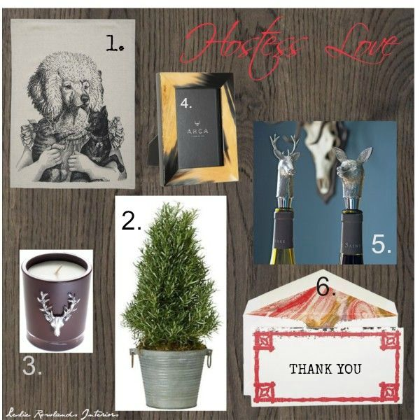 Holiday Hostess Gift Guide - 2013 Leslie Rowlands Interiors