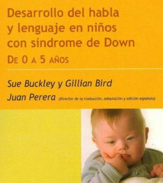 Desarrollo del habla y lenguaje en niños con Síndrome de Down de 0 a 5 años (Descarga Gratuita) | Yo Profesor