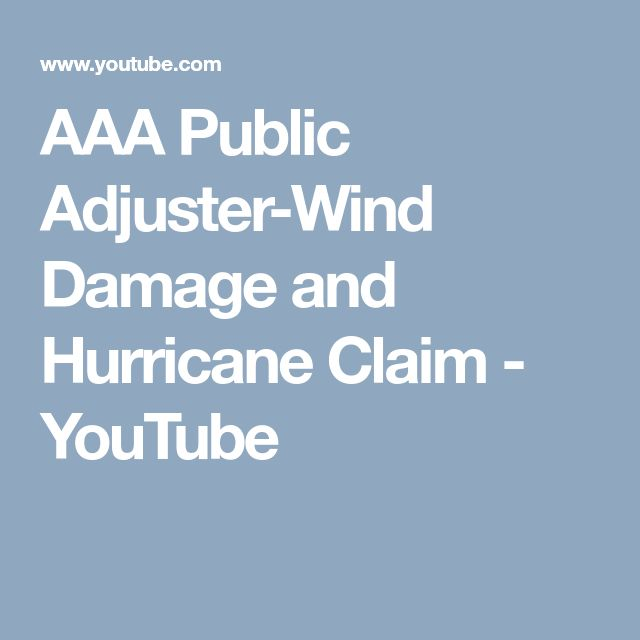 AAA Public Adjuster-Wind Damage and Hurricane Claim - YouTube