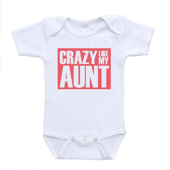 20 best nephew images on pinterest baby onesie baby rompers and crazy like my aunt cute funny baby best personalized auntie gifts quotes t tee shirts aunty negle Images