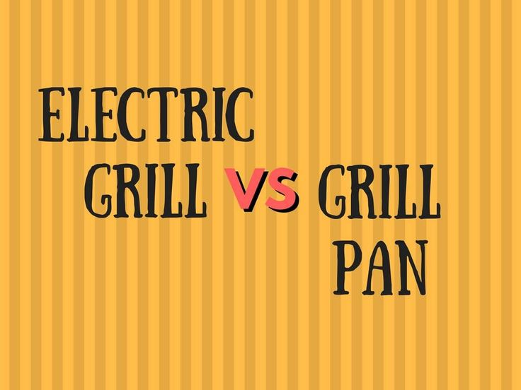 Electric grill vs grill pan, which one's the winner? Learn the pros and cons, features, and benefits of each. Learn more, click here!