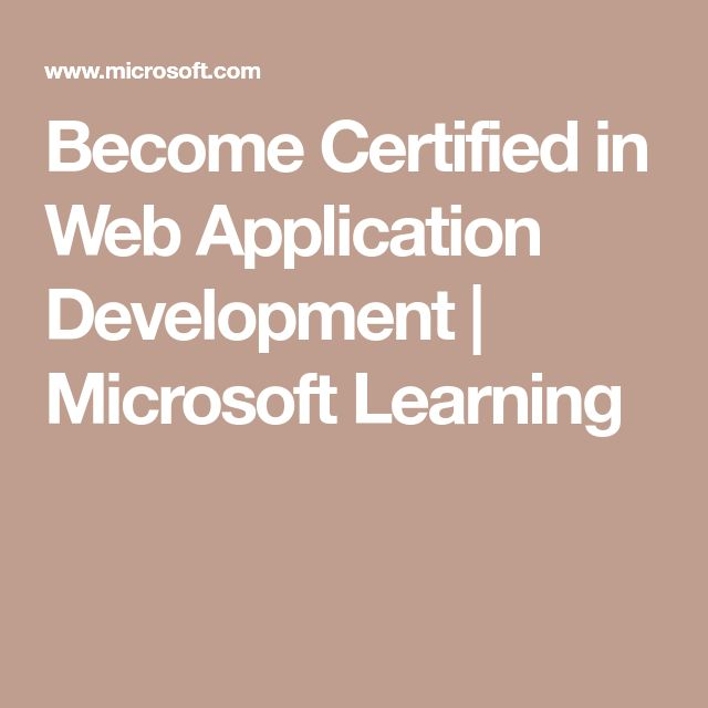 Become Certified in Web Application Development | Microsoft Learning