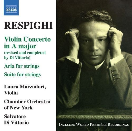 Respighi: Violin Concerto; Suite for Strings [CD] - Front_Standard