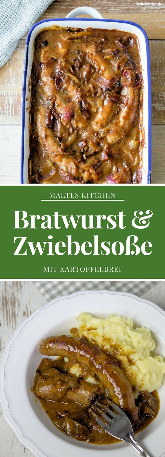 Leckere Bratwurst mit der besten Zwiebelsauce der Welt und Kartoffelbrei | malteskitchen.de